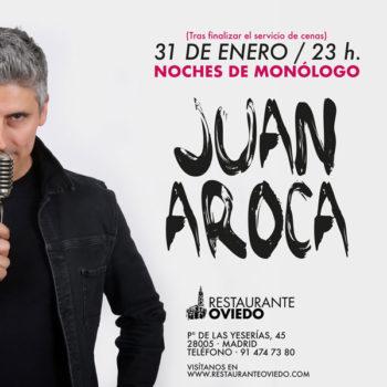 Monólogo Juan Aroca